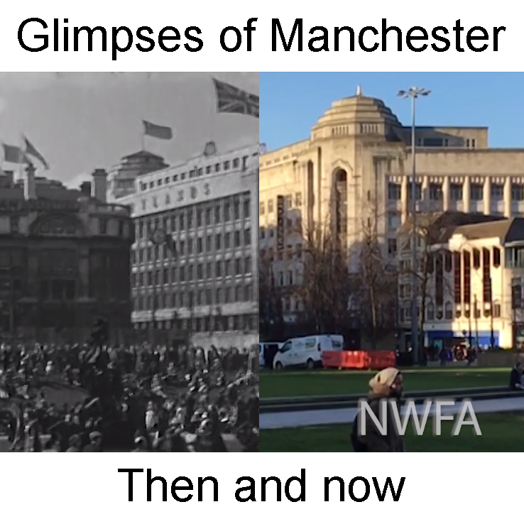 Glimpses of Manchester Then and Now